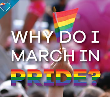 Why Do I March in Pride?